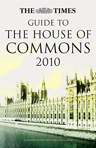9780007351589: The Times Guide to the House of Commons (Times Guides)