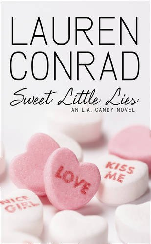 9780007353064: Sweet Little Lies: An LA Candy Novel (LA Candy, Book 1)