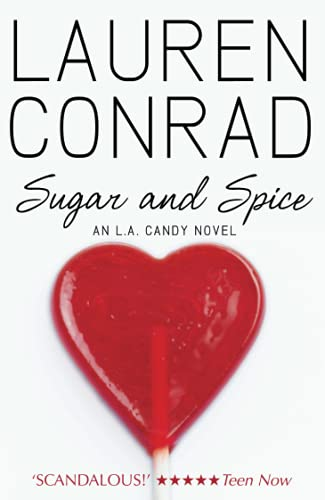9780007353095: Sugar and Spice (LA Candy, Book 2): 3