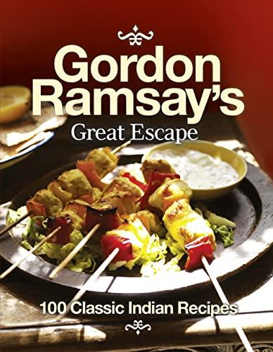 9780007353101: Gordon Ramsay's Great Escape: 100 Classic Indian Recipes