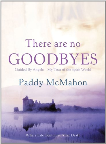 9780007353439: There Are No Goodbyes: Guided By Angels-My Tour of the Spirit World