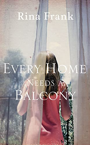 9780007353668: Every Home Needs a Balcony