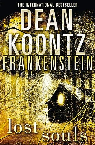 9780007353842: Lost Souls (Dean Koontz's Frankenstein, Book 4)