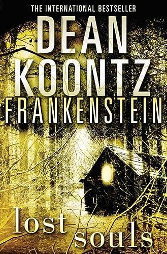 9780007353842: Lost Souls (Dean Koontz's Frankenstein)
