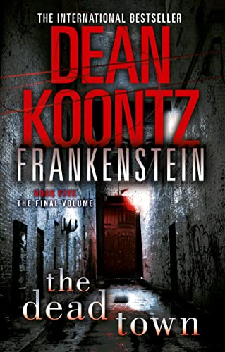 9780007353859: The Dead Town (Dean Koontz's Frankenstein, Book 5)