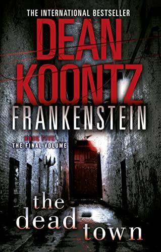 9780007353859: Dead Town (Dean Koontz's Frankenstein)