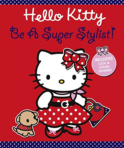 9780007353880: Be A Super Stylist! (Hello Kitty)