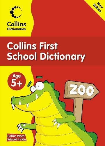 9780007353897: Collins First School Dictionary (Collins Primary Dictionaries)