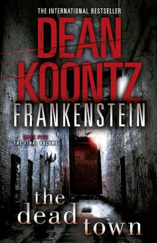 The Dead Town (Dean Koontz's Frankenstein, Book: Dean Koontz