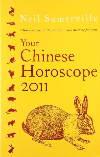 9780007354092: Your Chinese Horoscope 2011: What the Year of the Rabbit Holds in Store for You