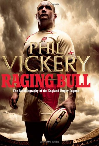 Raging Bull : My Autobiography: Vickery, Phil