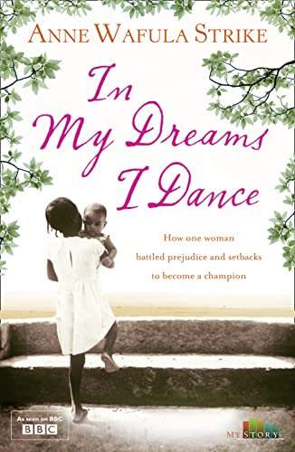 9780007354283: In My Dreams I Dance (My Story)
