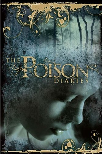 9780007354436: The Poison Diaries