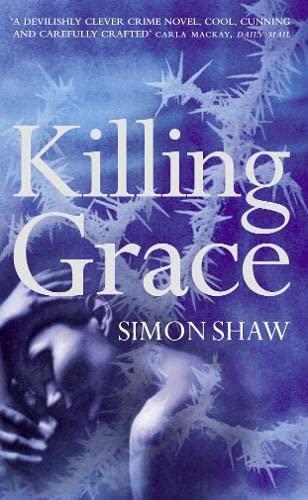9780007354566: Killing Grace