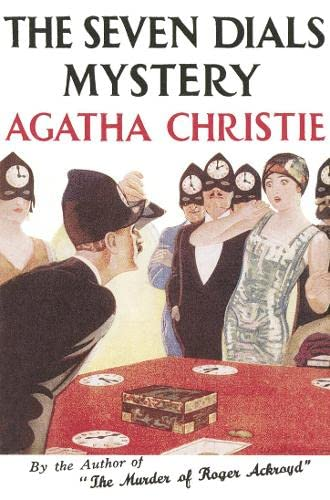 The Seven Dials Mystery (Agatha Christie Facsimile Edtn): Christie, Agatha