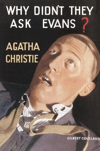 9780007354603: Why Didn't They Ask Evans? (Agatha Christie Facsimile Edtn)