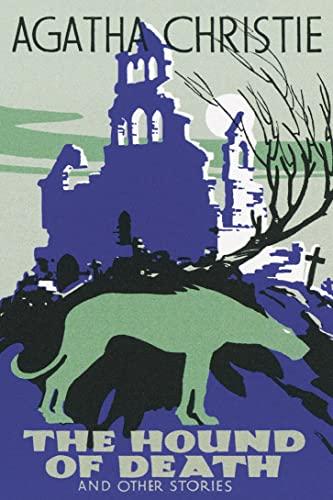 9780007354658: The Hound of Death (Agatha Christie Facsimile Edtn)