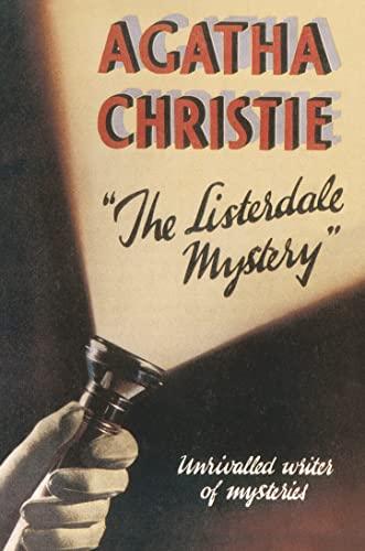 9780007354665: The Listerdale Mystery (Agatha Christie Facsimile Edtn)