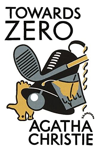 9780007354689: Towards Zero (Agatha Christie Facsimile Edtn)