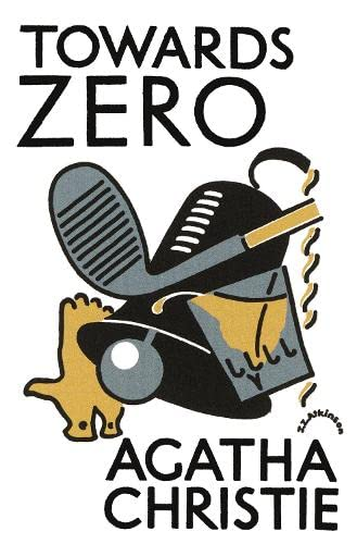 9780007354689: Towards Zero (Agatha Christie Facsimile Edtn)