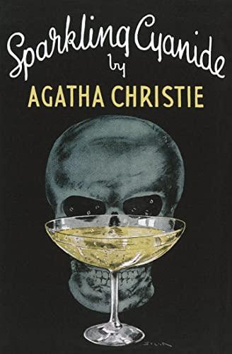 9780007354702: Sparkling Cyanide (Agatha Christie Facsimile Edtn)