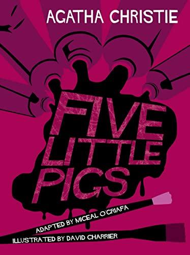 9780007354740: Five Little Pigs (Comic Strip Edition)
