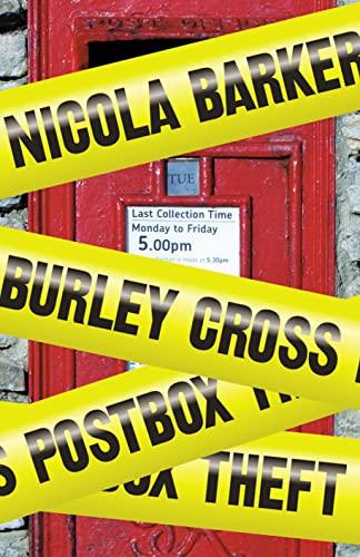 9780007355006: Burley Cross Postbox Theft