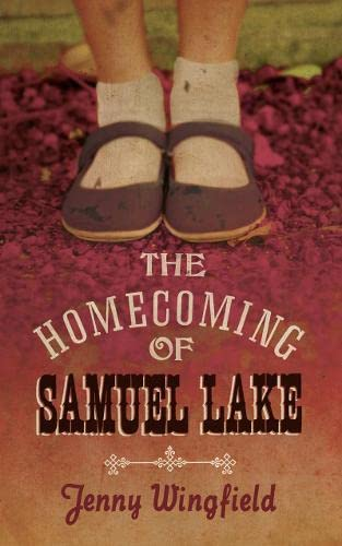 9780007355020: The Homecoming of Samuel Lake