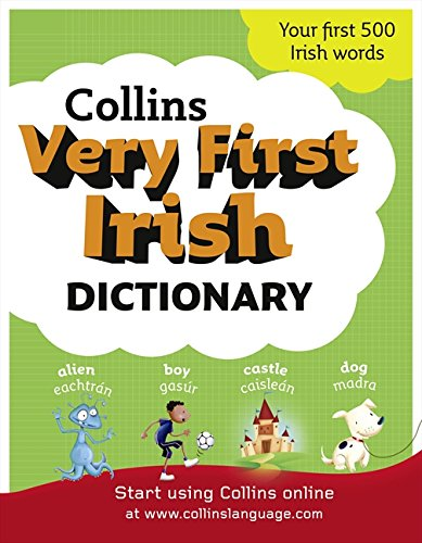 9780007355204: Collins Very First Irish Dictionary (Collins Primary Dictionaries)