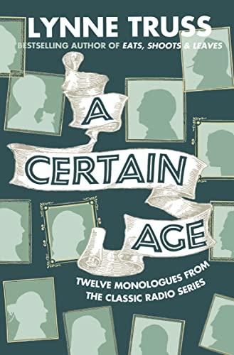 9780007355242: A Certain Age
