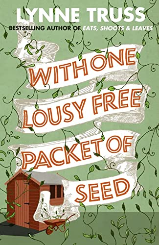 9780007355280: With One Lousy Free Packet of Seed