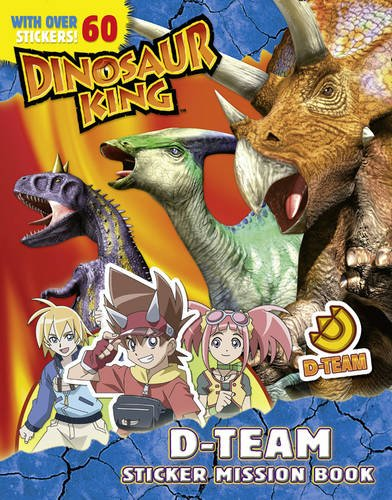 9780007355686: Dinosaur King - Dinosaur King D-Team Sticker Mission Book