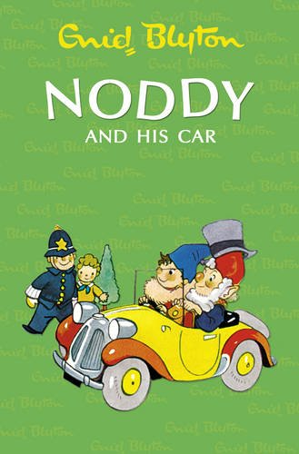 9780007355709: Noddy and His Car