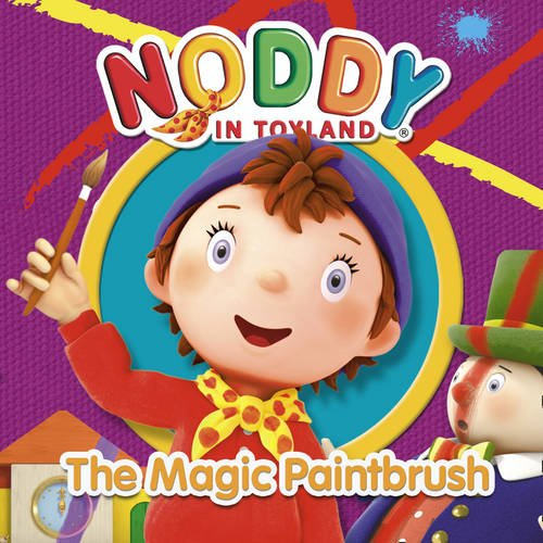 9780007355730: Noddy and the Magic Paintbrush