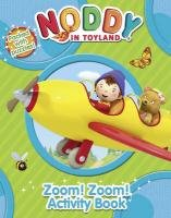 9780007355754: Noddy Zoom! Zoom! Activity Book