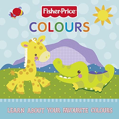 9780007355877: Colours Board Book (Fisher-Price)