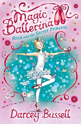 9780007356010: Rosa and the Secret Princess (Magic Ballerina)