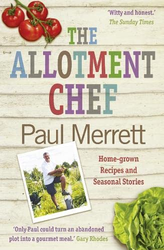 9780007356157: The Allotment Chef: Home-Grown Recipes and Seasonal Stories