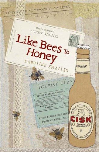 9780007356362: Like Bees to Honey