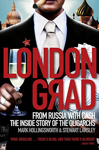 9780007356379: Londongrad: From Russia with Cash;The Inside Story of the Oligarchs