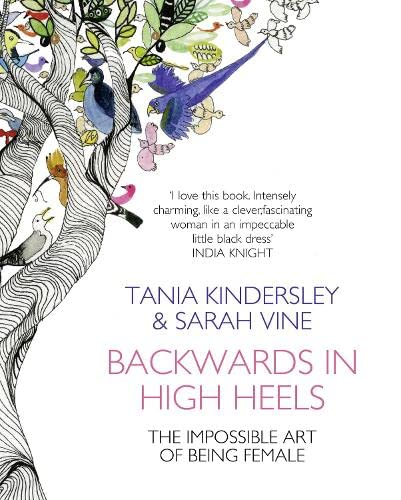 9780007357369: Backwards in High Heels: The Impossible Art of Being Female