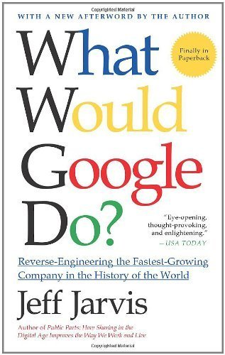 9780007357871: What Would Google Do?
