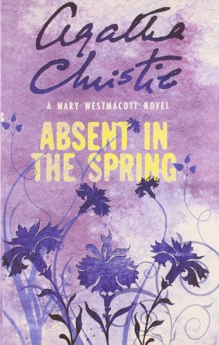 9780007357895: Absent In The Spring
