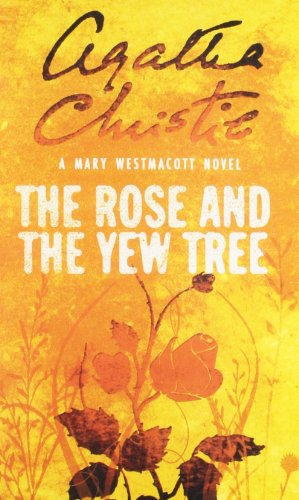 9780007357925: The Rose and the Yew Tree