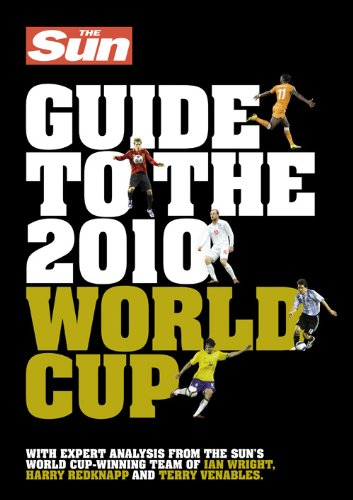 9780007358304: The Sun Guide to the 2010 World Cup