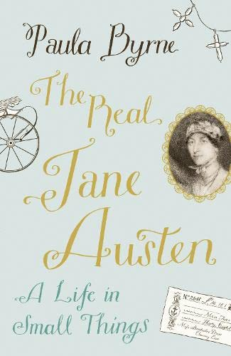 9780007358328: The Real Jane Austen: A Life in Small Things