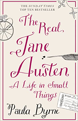 9780007358342: The Real Jane Austen: A Life in Small Things