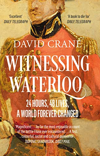 9780007358380: Witnessing Waterloo: 24 Hours, 48 Lives, A World Forever Changed
