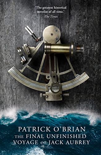 9780007358434: The Final, Unfinished Voyage of Jack Aubrey