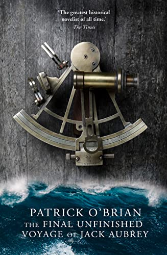 9780007358434: The Final, Unfinished Voyage of Jack Aubrey